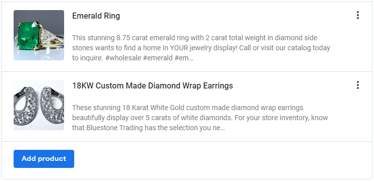 """Google Products page, with listings for an Emerald ring, and 18 KW Custom Made Diamond Wrap Earrings, and a blue button below titled """"Add Product"""""""