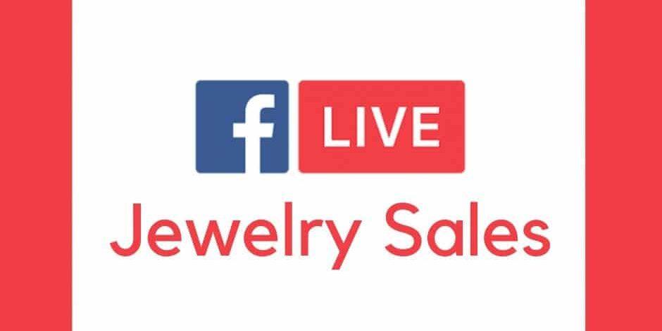 Facebook Live Jewelry Sales